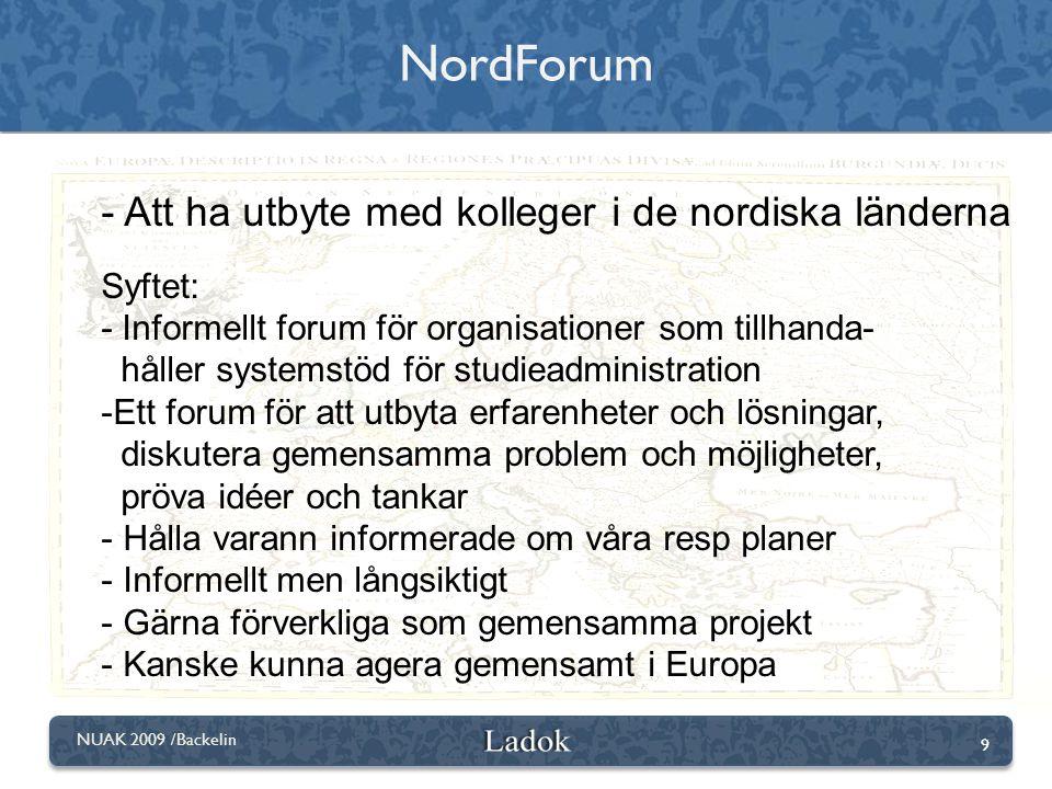 NordForum Att ha utbyte med kolleger i de nordiska länderna