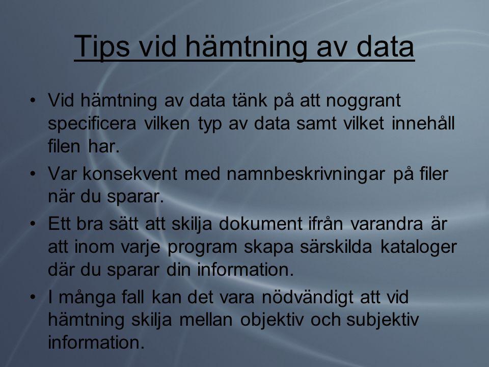 Tips vid hämtning av data