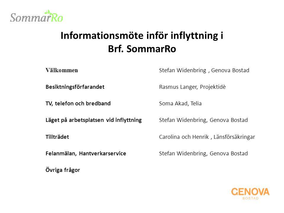 Informationsmöte inför inflyttning i Brf. SommarRo