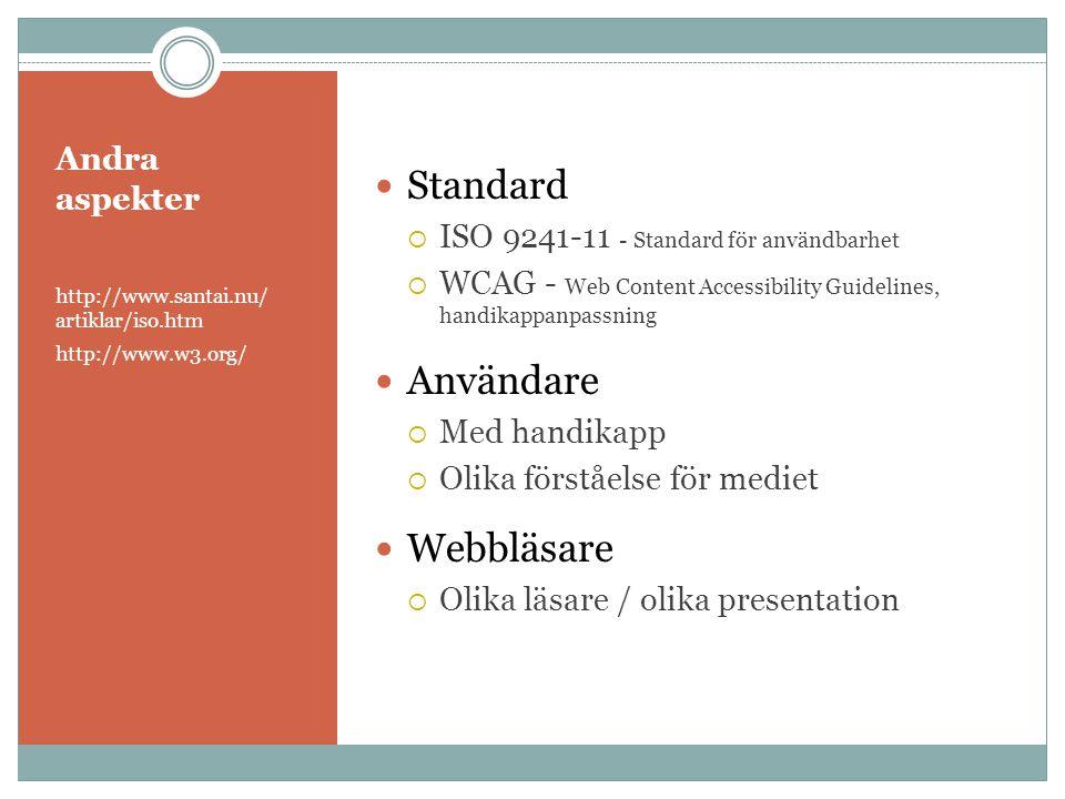 Standard Användare Webbläsare Andra aspekter