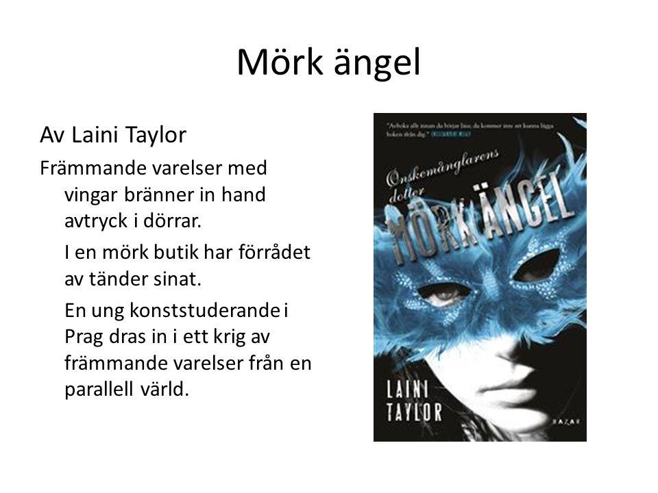 Mörk ängel Av Laini Taylor
