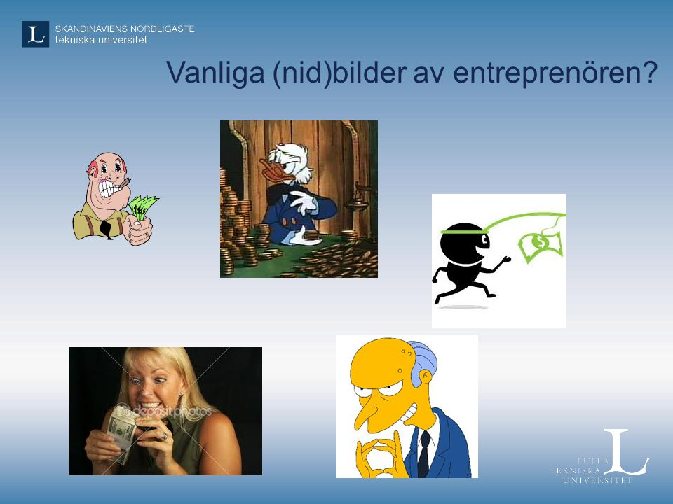 Vanliga (nid)bilder av entreprenören