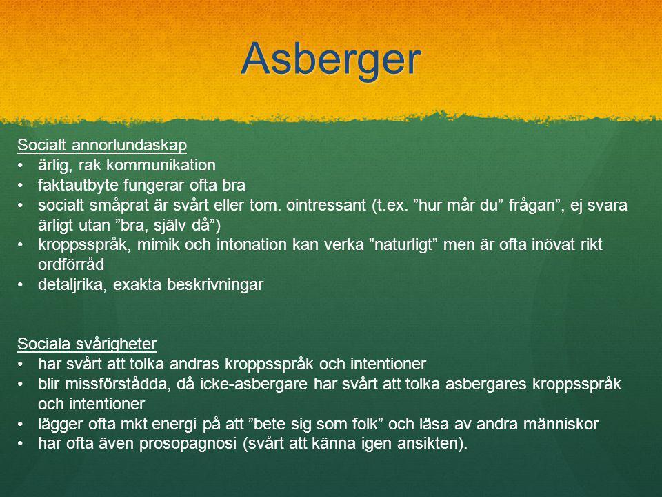 Asberger Socialt annorlundaskap ärlig, rak kommunikation