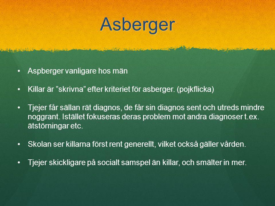 Asberger Aspberger vanligare hos män