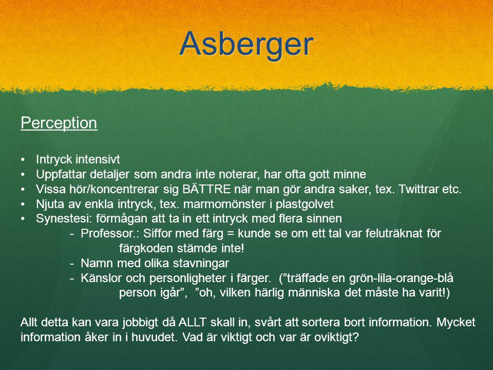 Asberger Perception Intryck intensivt