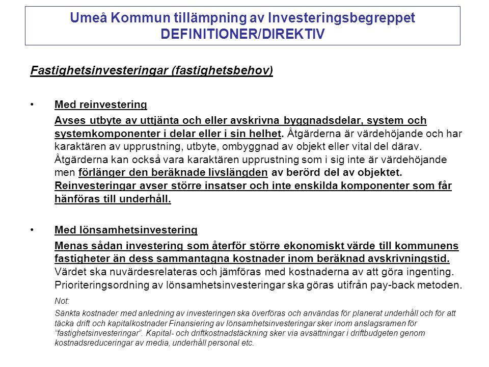 Umeå Kommun tillämpning av Investeringsbegreppet DEFINITIONER/DIREKTIV