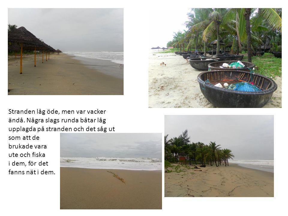 Stranden låg öde, men var vacker ändå