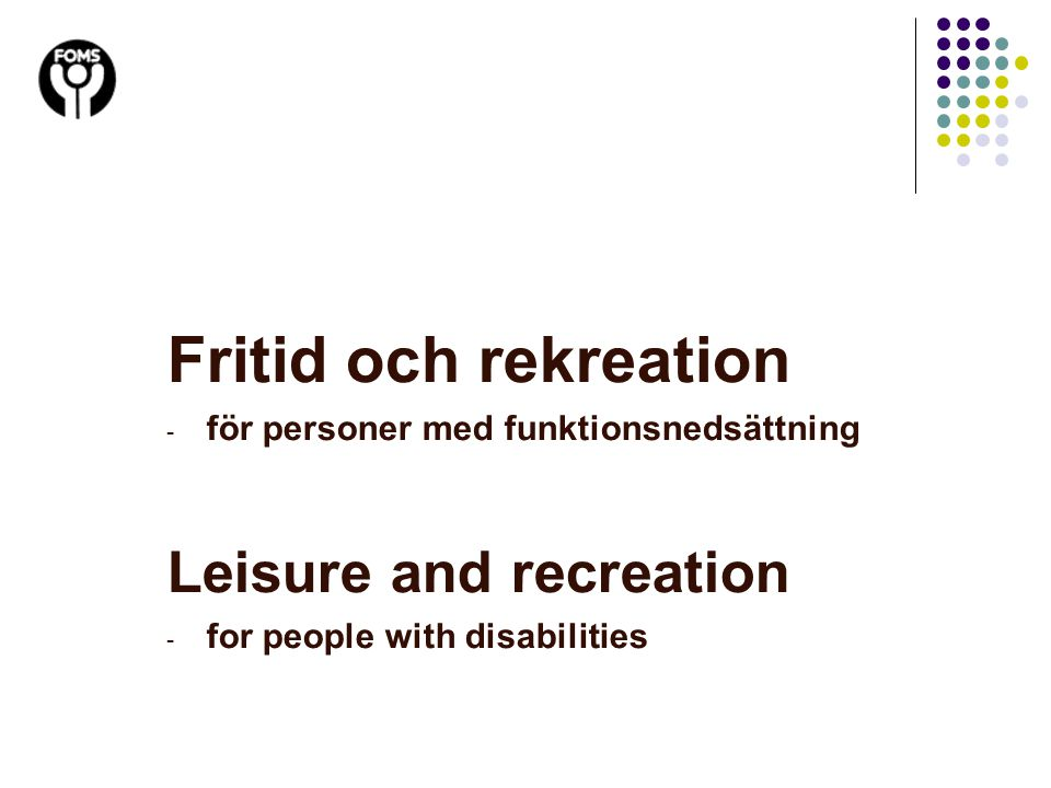 Fritid och rekreation Leisure and recreation