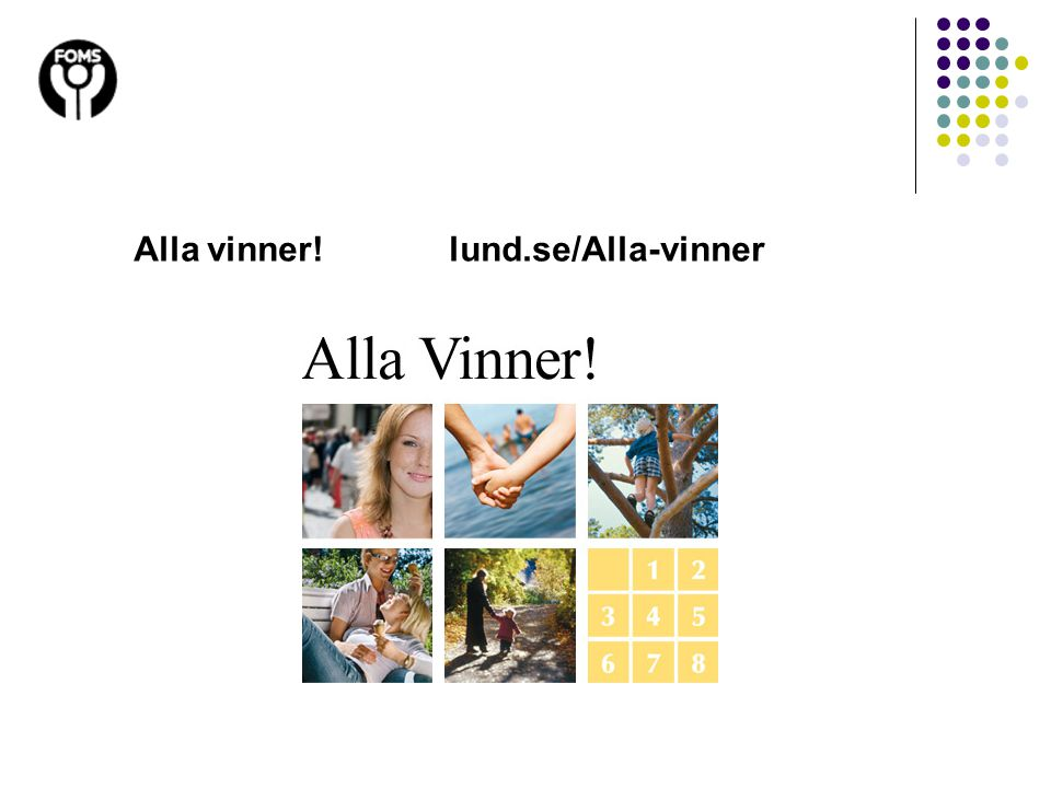 Alla vinner! lund.se/Alla-vinner