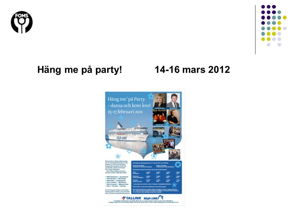 Häng me på party! 14-16 mars 2012 19