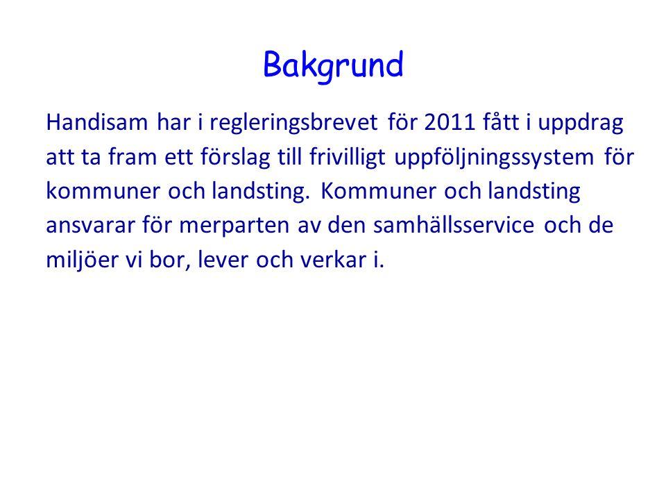 Bakgrund Handisam har i regleringsbrevet för 2011 fått i uppdrag