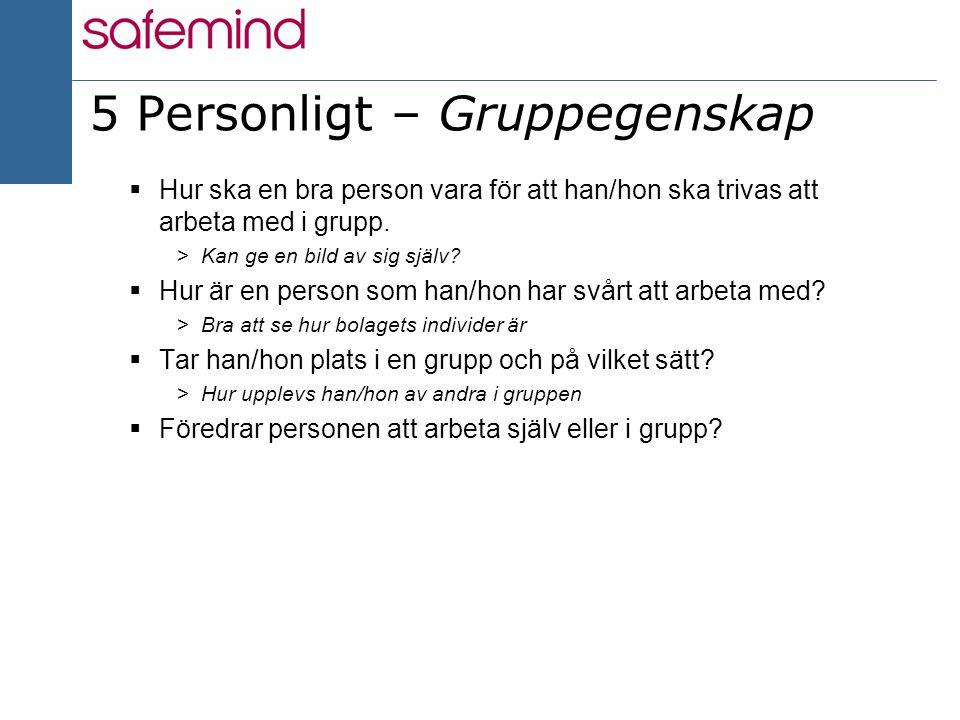 5 Personligt – Gruppegenskap