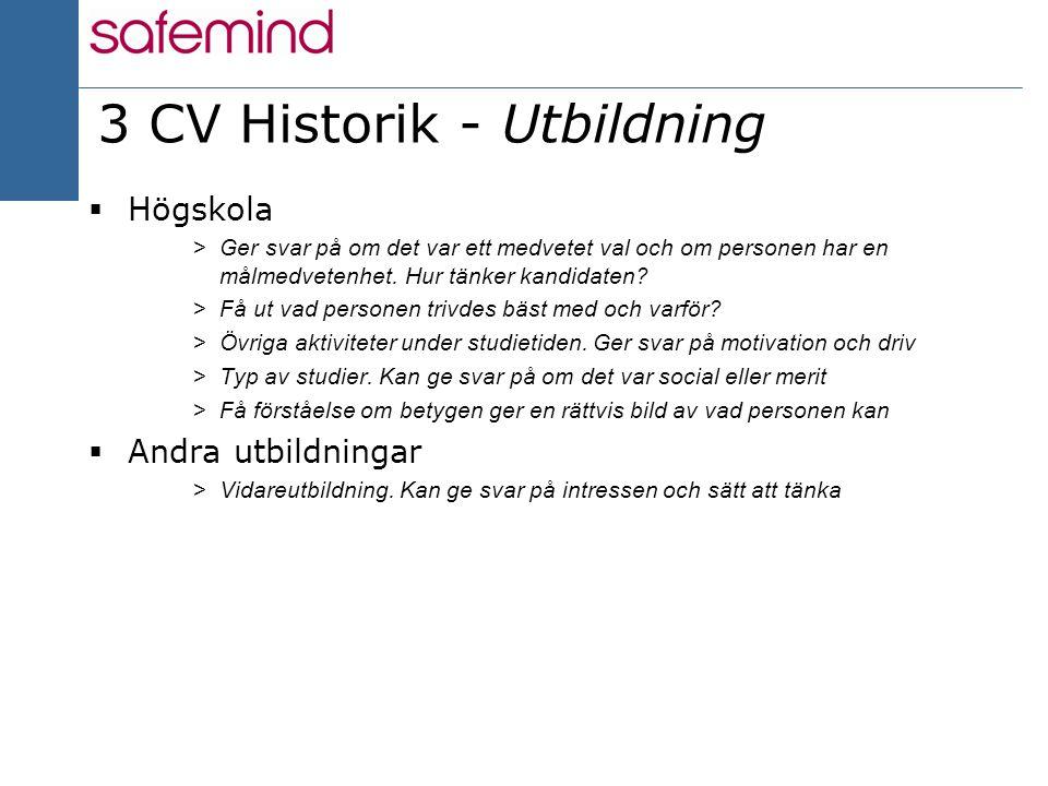 3 CV Historik - Utbildning