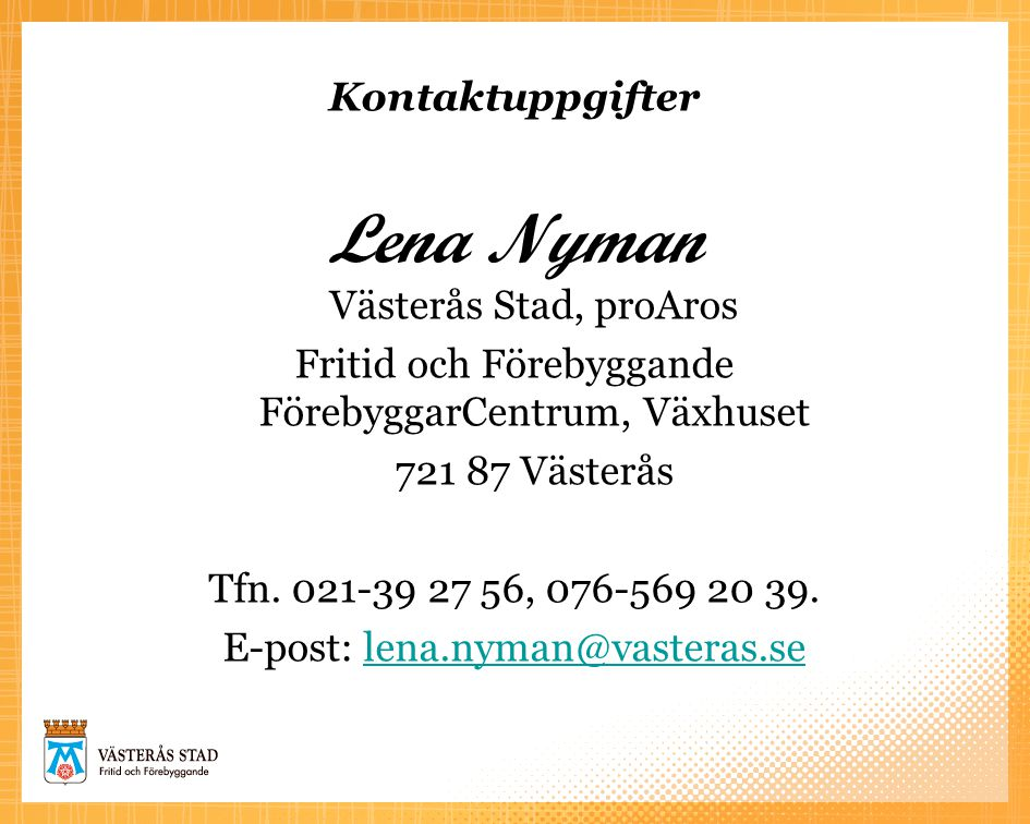 Lena Nyman Västerås Stad, proAros