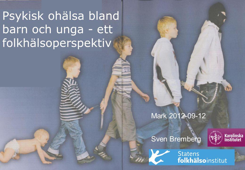 Psykisk ohälsa bland barn och unga - ett folkhälsoperspektiv