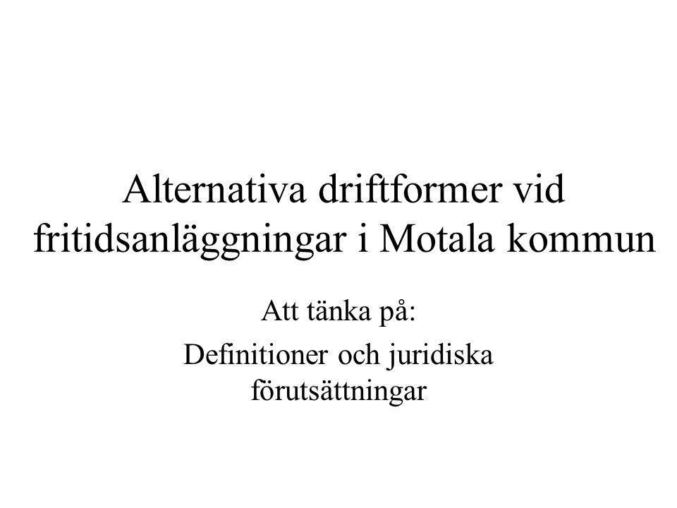 Alternativa driftformer vid fritidsanläggningar i Motala kommun