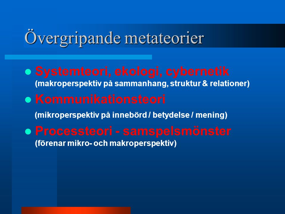 Övergripande metateorier