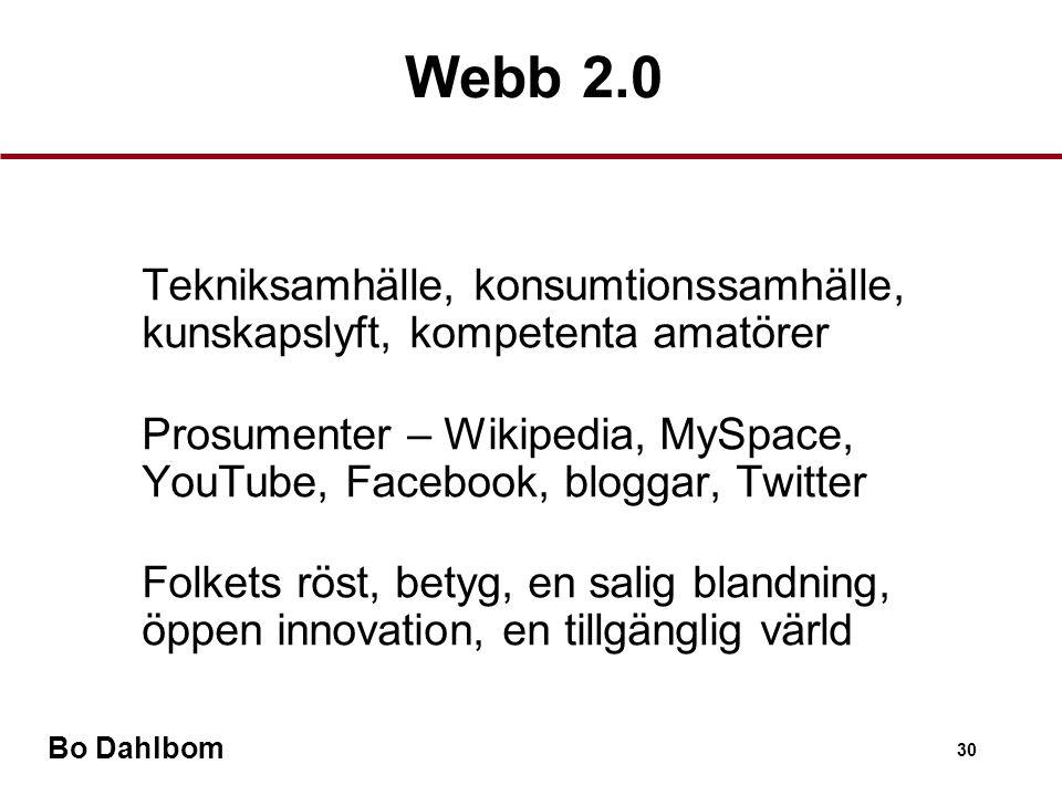 Webb 2.0 Tekniksamhälle, konsumtionssamhälle, kunskapslyft, kompetenta amatörer.