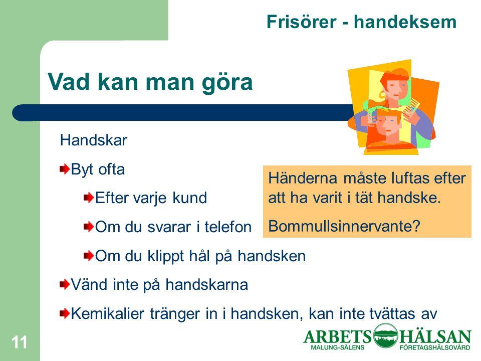 Vad kan man göra Frisörer - handeksem Handskar Byt ofta
