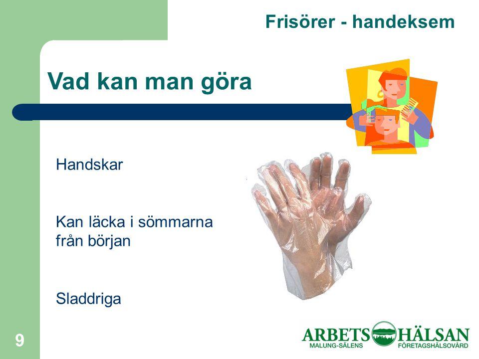 Vad kan man göra Frisörer - handeksem Handskar