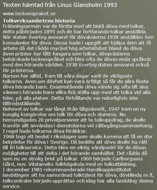 Texten hämtad från Linus Glansholm 1993
