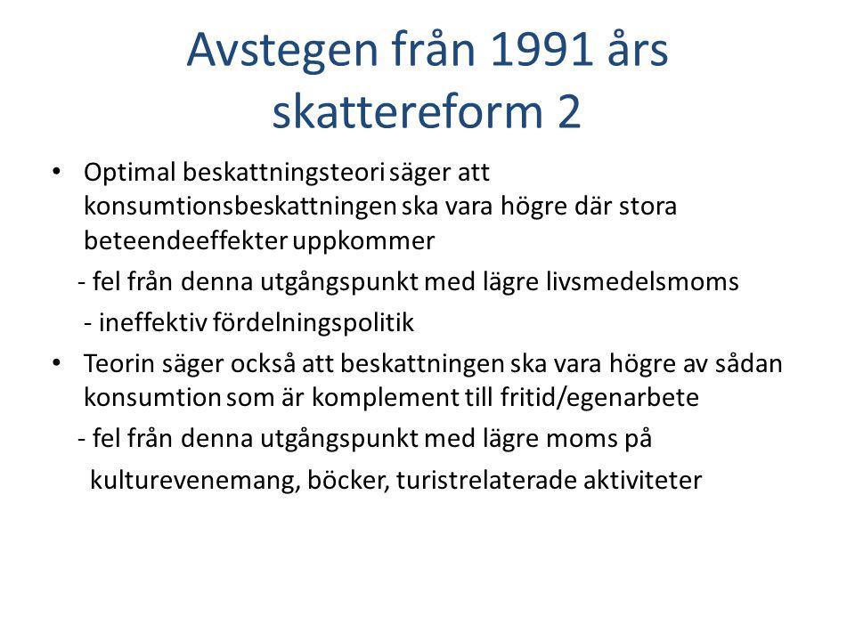 Avstegen från 1991 års skattereform 2