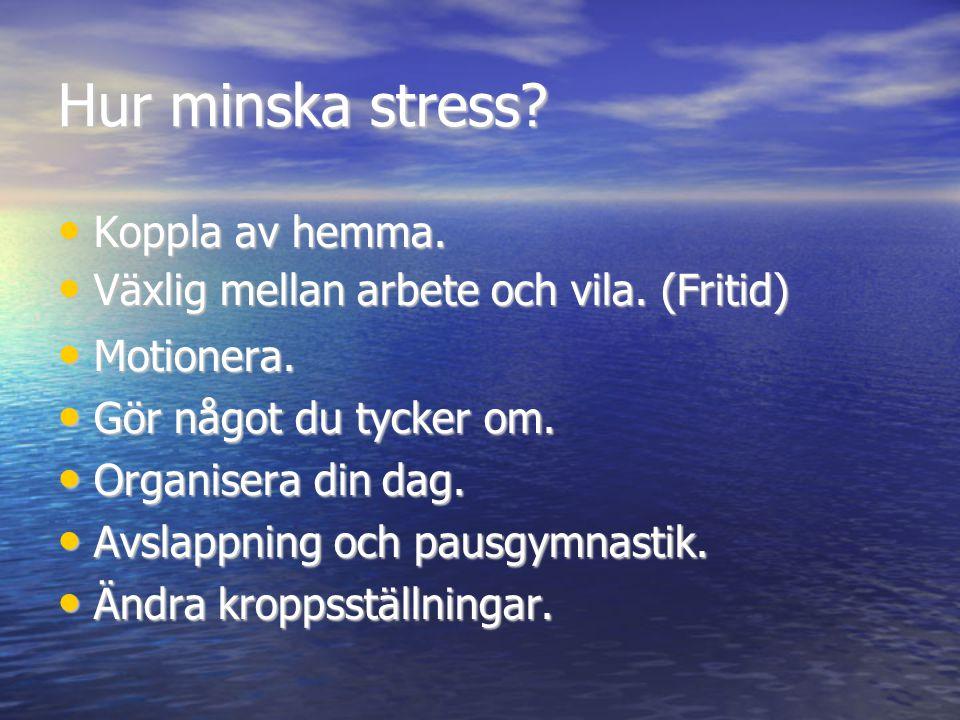Hur minska stress Koppla av hemma.