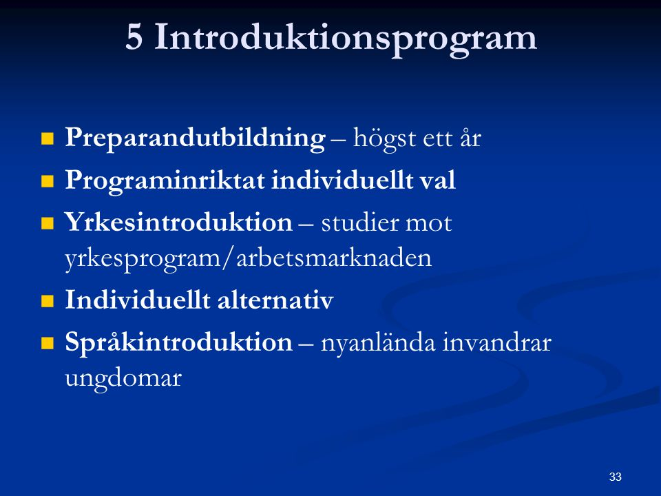 5 Introduktionsprogram