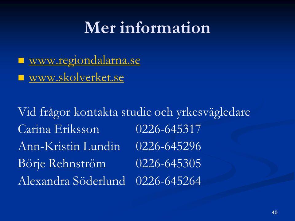 Mer information www.regiondalarna.se www.skolverket.se