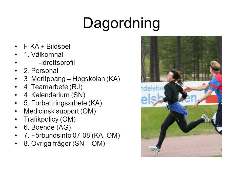 Dagordning FIKA + Bildspel 1. Välkomna! -idrottsprofil 2. Personal