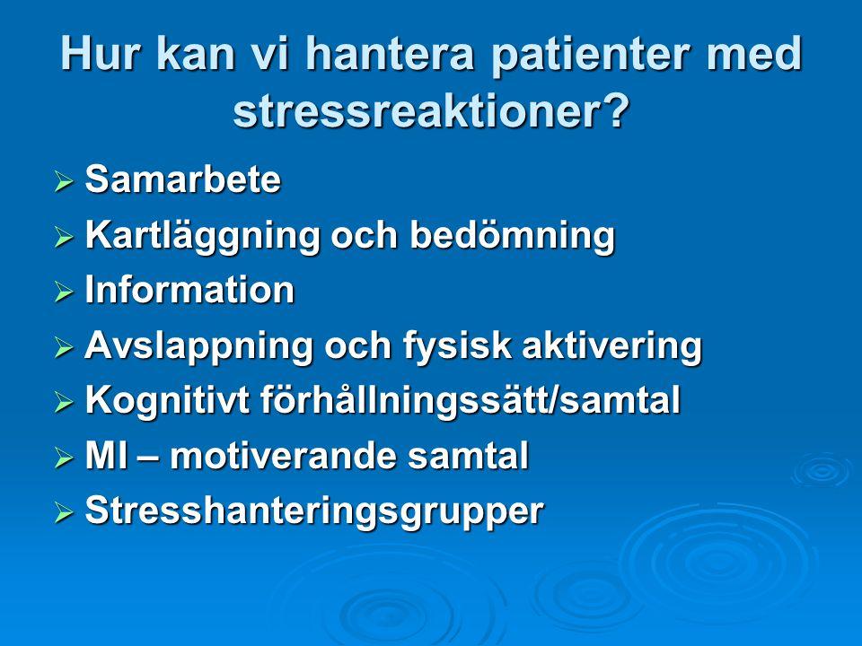 Hur kan vi hantera patienter med stressreaktioner