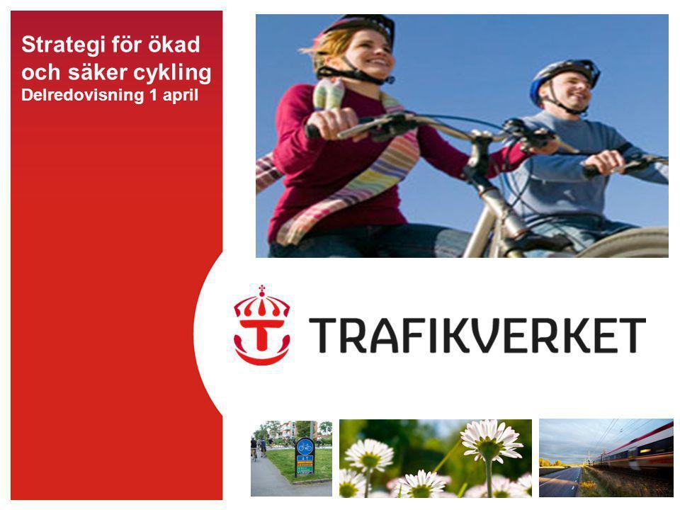 Strategi för ökad och säker cykling Delredovisning 1 april