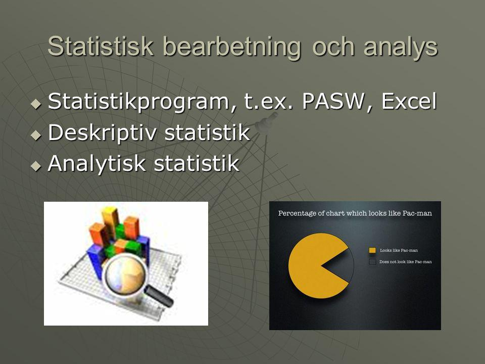 Statistisk bearbetning och analys