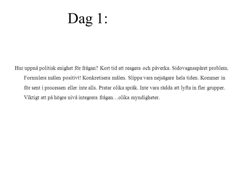 Dag 1: