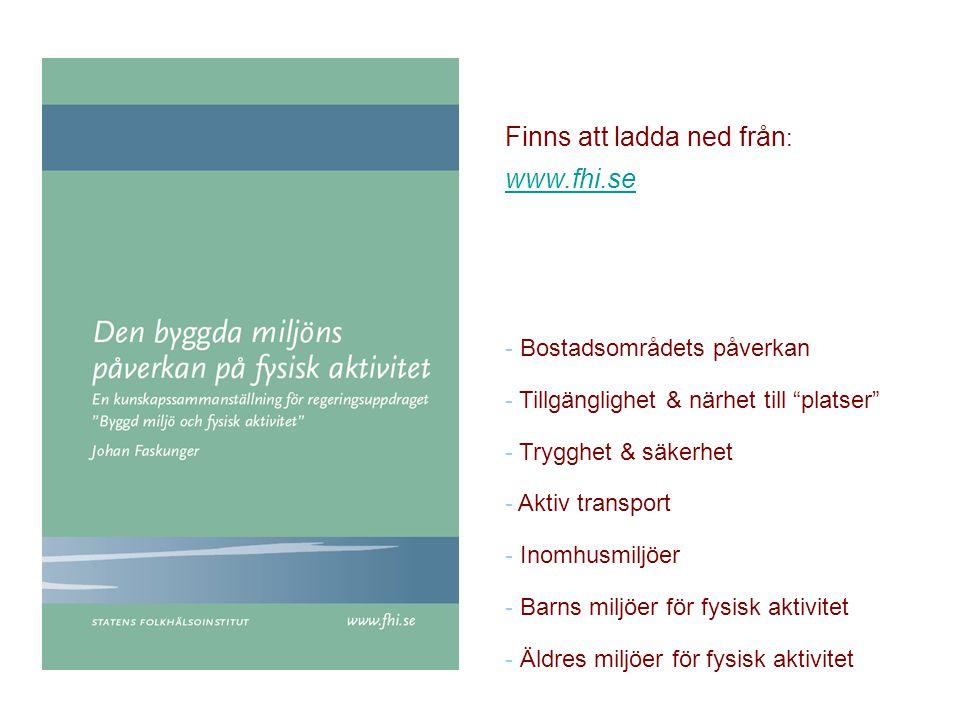 Finns att ladda ned från: www.fhi.se