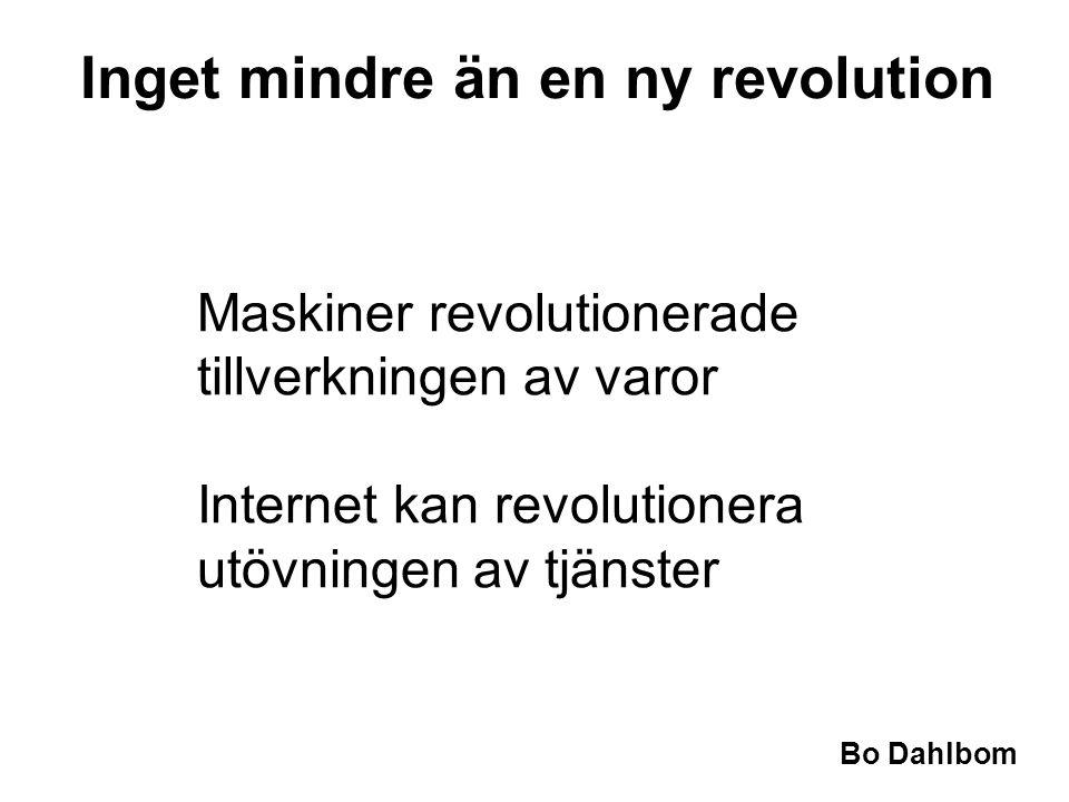 Inget mindre än en ny revolution