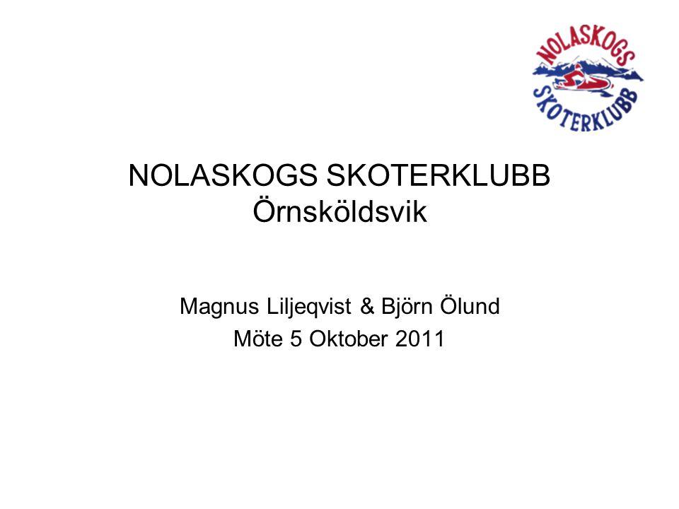 NOLASKOGS SKOTERKLUBB Örnsköldsvik