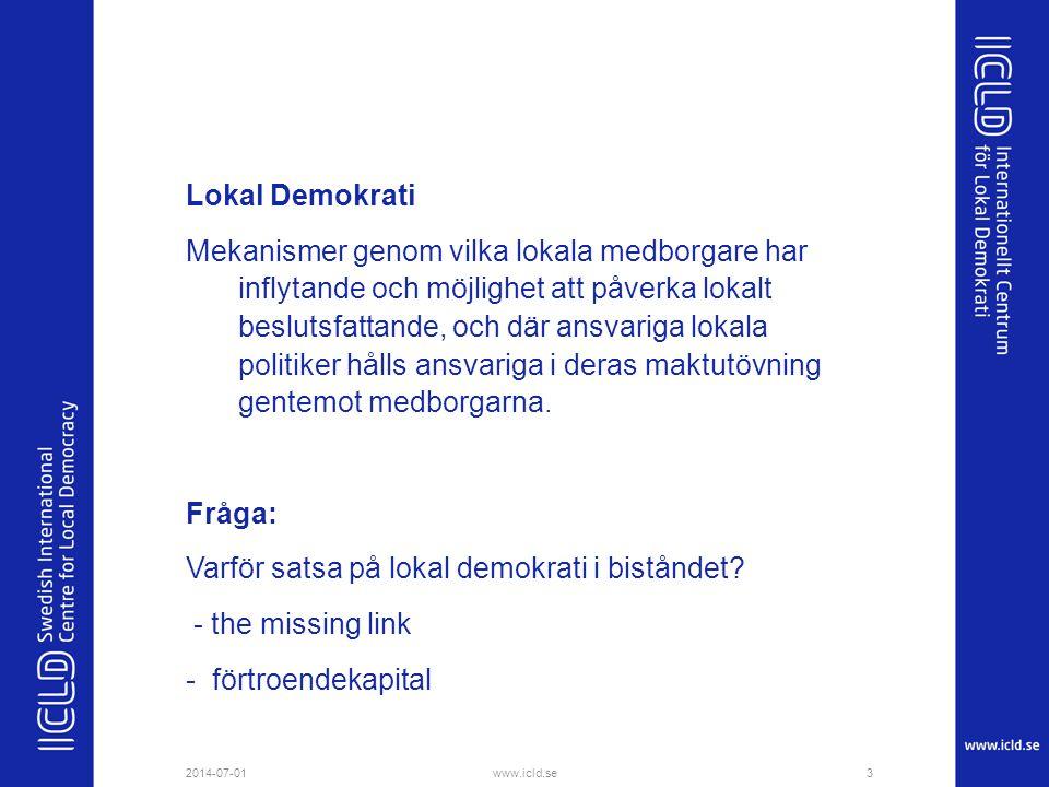 Lokal Demokrati Mekanismer genom vilka lokala medborgare har inflytande och möjlighet att påverka lokalt beslutsfattande, och där ansvariga lokala politiker hålls ansvariga i deras maktutövning gentemot medborgarna. Fråga: Varför satsa på lokal demokrati i biståndet - the missing link - förtroendekapital