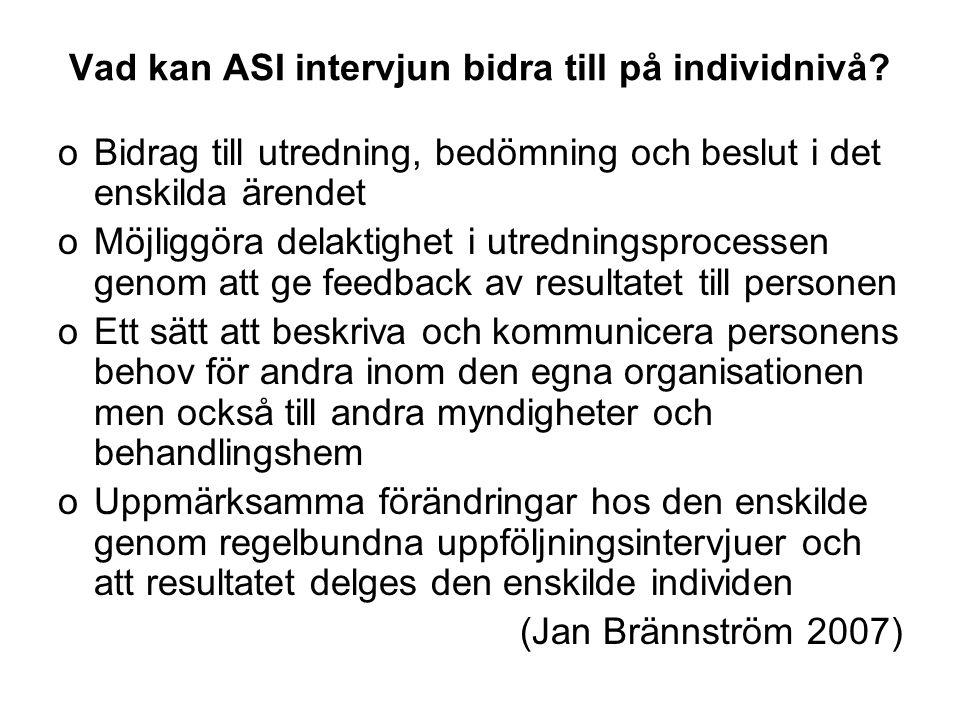 Vad kan ASI intervjun bidra till på individnivå