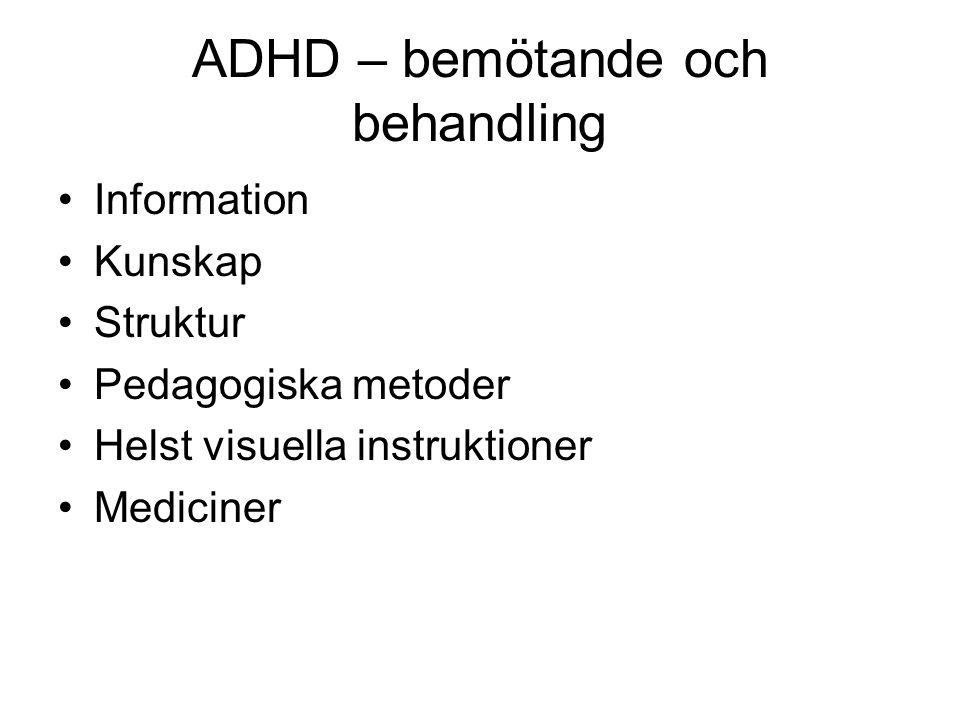 ADHD – bemötande och behandling
