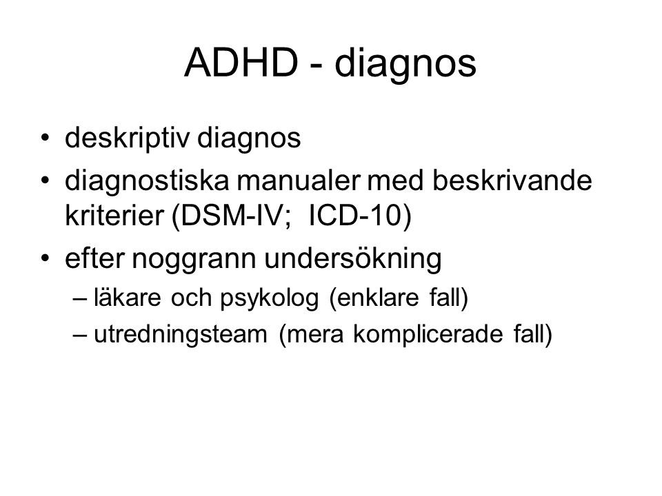 ADHD - diagnos deskriptiv diagnos