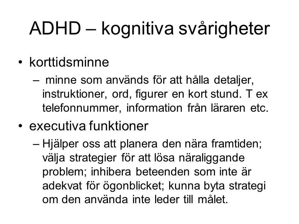 ADHD – kognitiva svårigheter