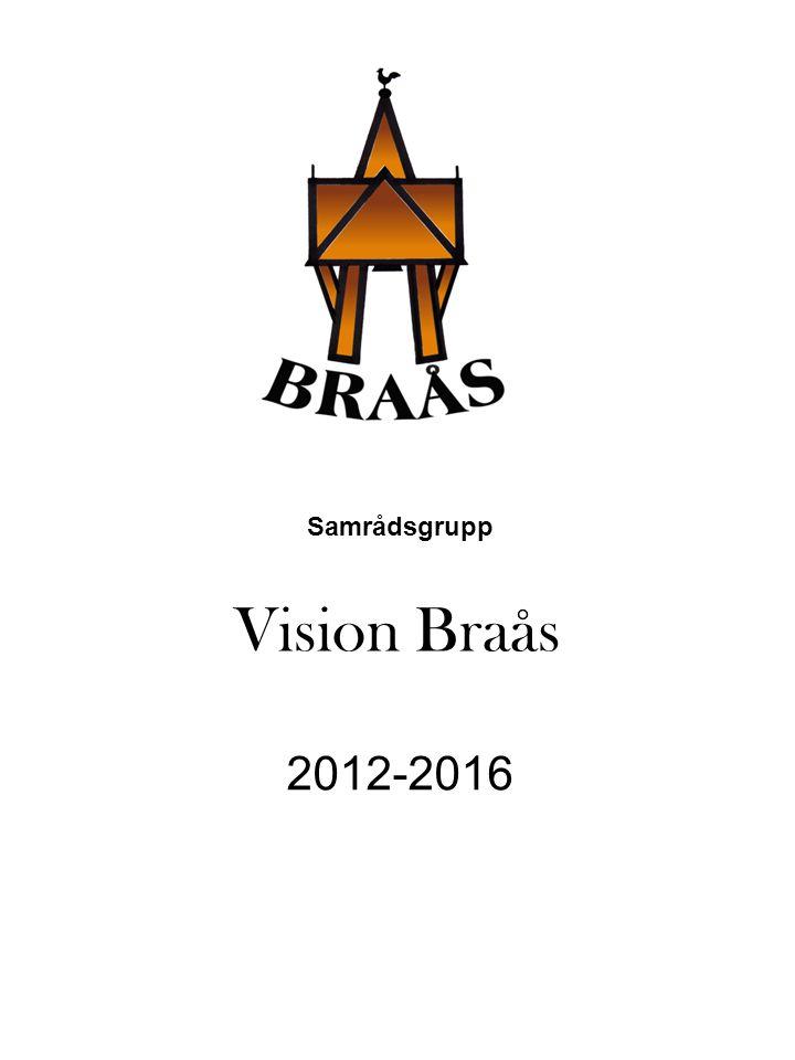 Vision Braås Samrådsgrupp 2012-2016