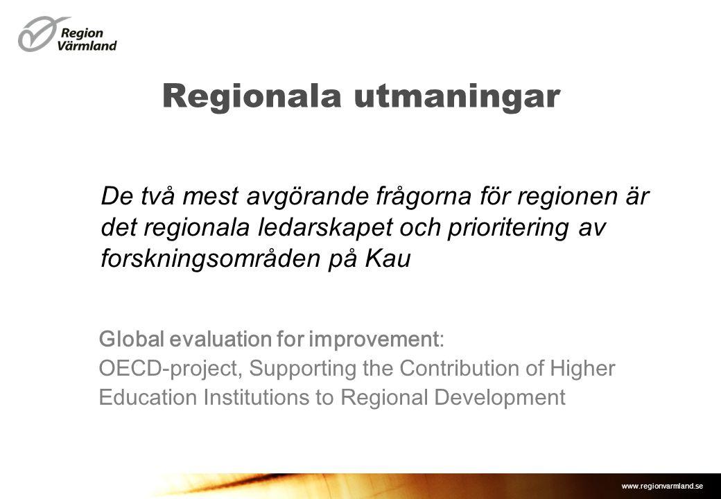 Regionala utmaningar De två mest avgörande frågorna för regionen är det regionala ledarskapet och prioritering av forskningsområden på Kau.