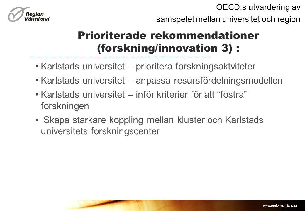 Prioriterade rekommendationer (forskning/innovation 3) :