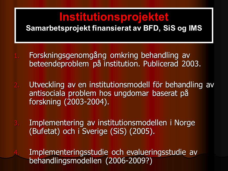 Institutionsprojektet Samarbetsprojekt finansierat av BFD, SiS og IMS