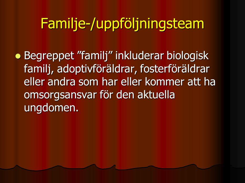 Familje-/uppföljningsteam