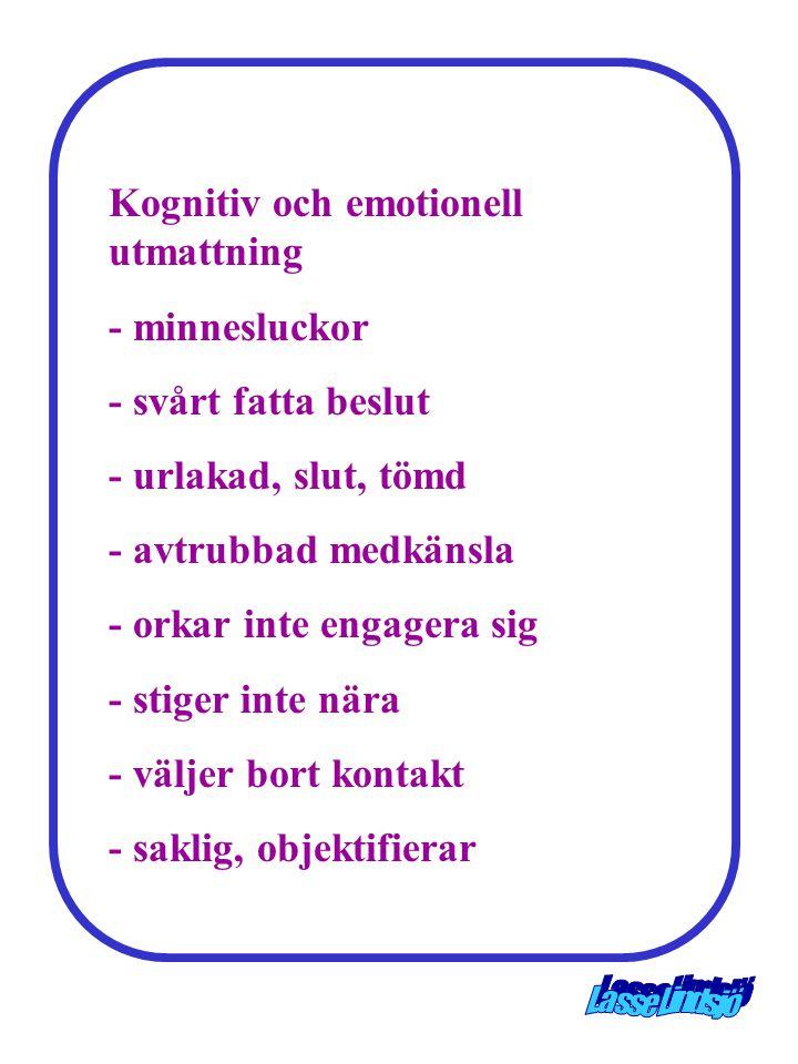 Kognitiv och emotionell utmattning