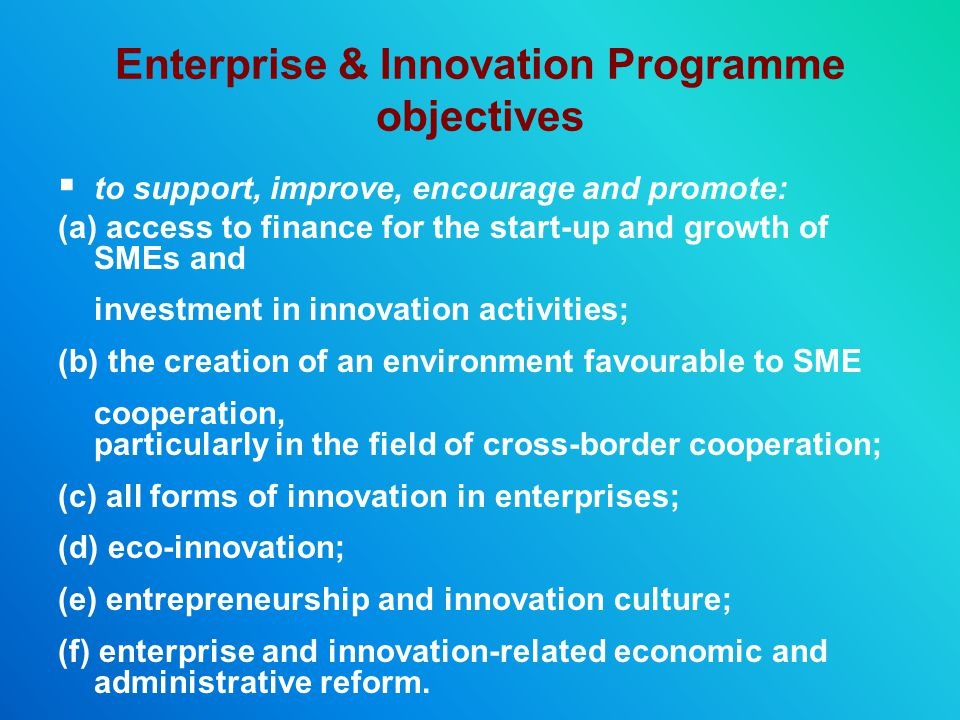 Enterprise & Innovation Programme objectives