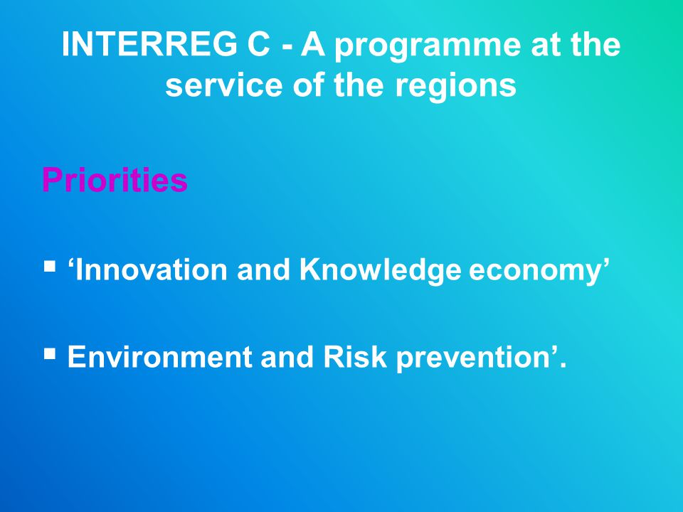 INTERREG C - A programme at the service of the regions